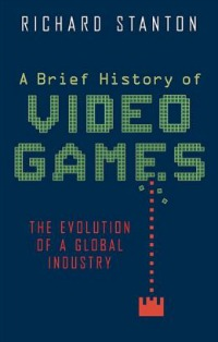 briefhistoryofvideogames62615
