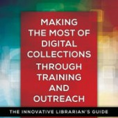 making the most of digital collections