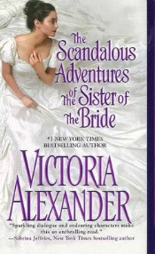 Scandalous Adventures of the Sister of the Bride