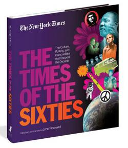 The New York Times The Times of the Sixties